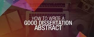 Nature and Role of a Dissertation Abstract